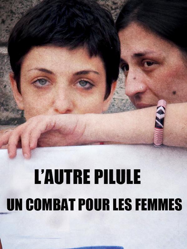 L'autre pilule, un combat pour les femmes