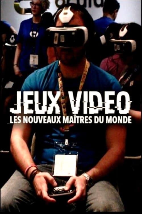 Jeux vidéo, les nouveaux maîtres du monde